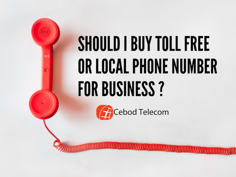 Difference Between Toll Free and Local Phone Numbers? What is Best for Your Business in USA